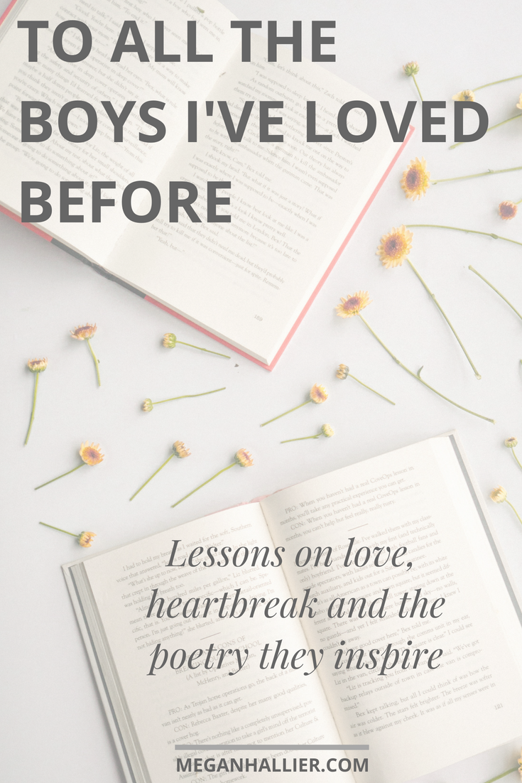 love lessons, heartbreak lessons, to all the boys I've loved before, relationship advice, relationships, love, finding love, poetry, love poems,
