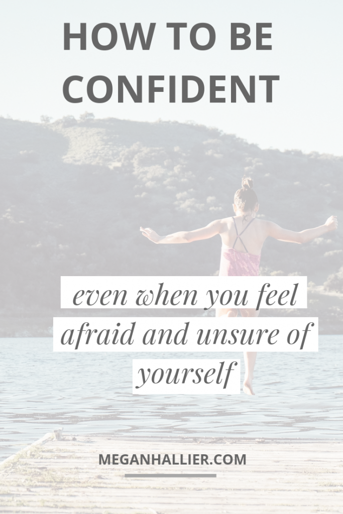 building confidence, how to be confident, boost your confidence, shame, feeling afraid, fear, self love, self acceptance, personal growth, personal development, encouragement