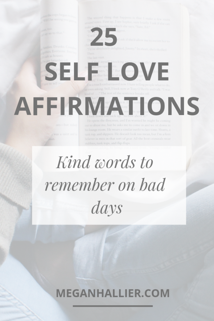 self love affirmations, importance of self love, learning to love yourself, be kind to yourself, self care, self compassion, things to remember on bad days, self love quotes, millennial,