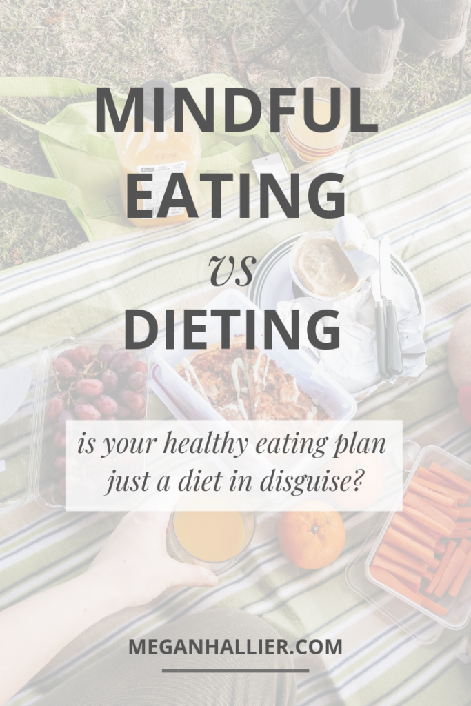 How to tell the difference between mindful eating and dieting, intuitive eating, mindful eating, eating mindfully, mindfulness, practicing mindfulness, intentional living, simple living, diet culture