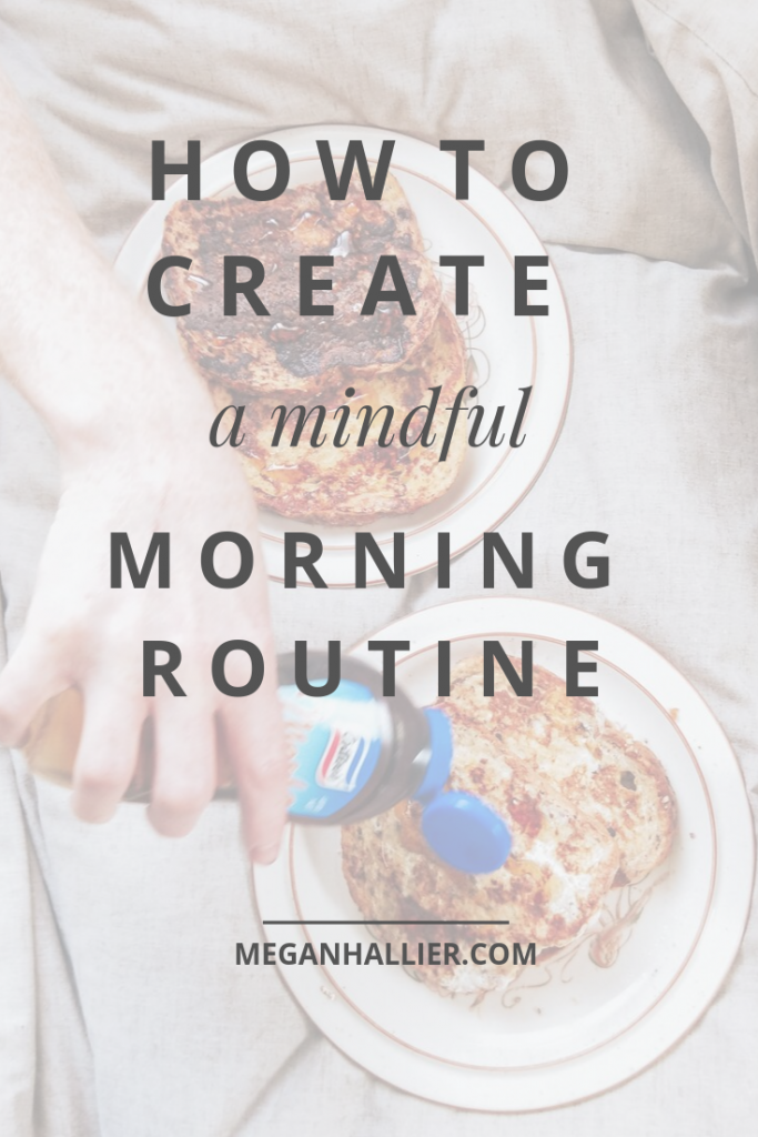 How you start your morning sets the tone for your whole day. This post will give you some great tips for creating a mindful morning routine so that you can feel your best every day.